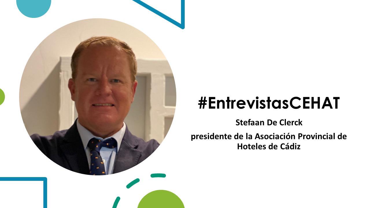 ENTREVISTAS Stefaan De Clerck - presidente de la Asociación Provincial de Hoteles de Cádiz