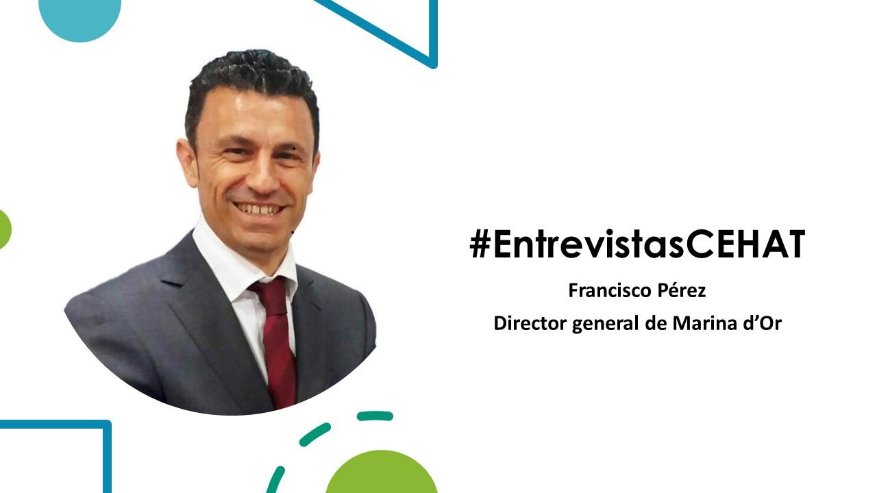 ENTREVISTAS Francisco Perez - Marina dOr